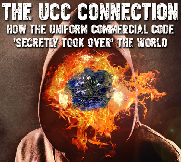 The UCC Connection - How the Uniform Commercial Code 'secretly took over' the world