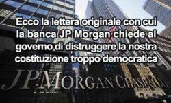 """Ecco la prova """"inconfutabile"""" che la nuova Costituzione è stata voluta dalla Banca J.P. Morgan"""