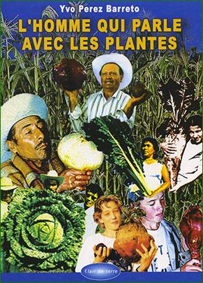 l'homme qui parle aux plantes